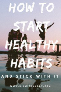 Start a healthy lifestyle habit