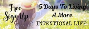 How To Live A More Intentional Life
