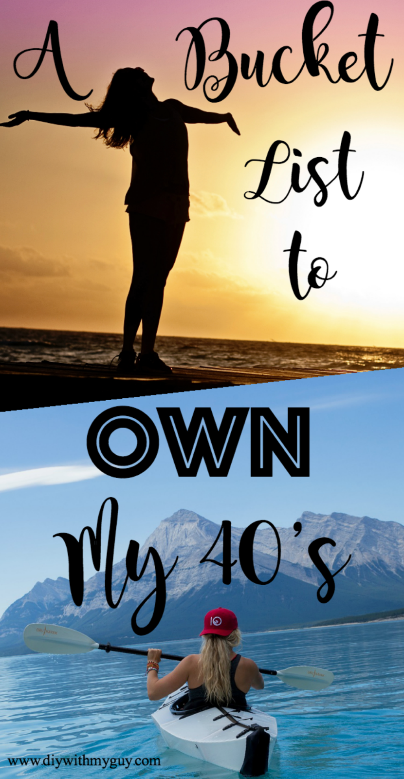 A Bucket List For Women To Own Your 40 S Diy With My Guy