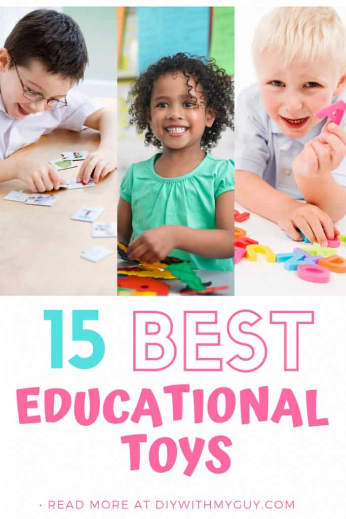 Best Educational toys for kids. Benefits of educational toys.