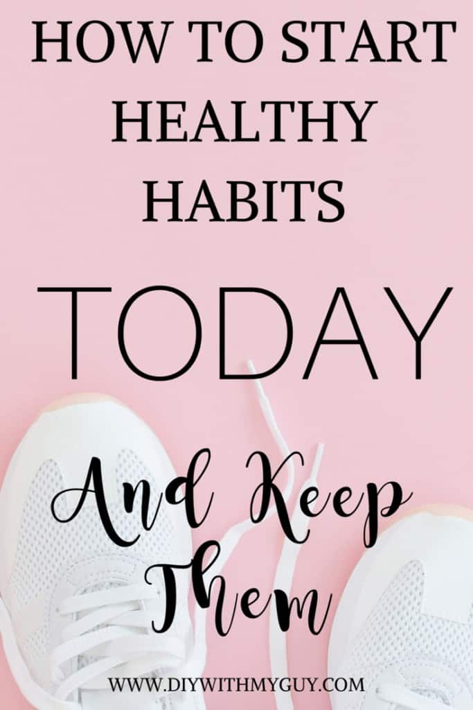 How to start healthy lifestyle habits and keep them