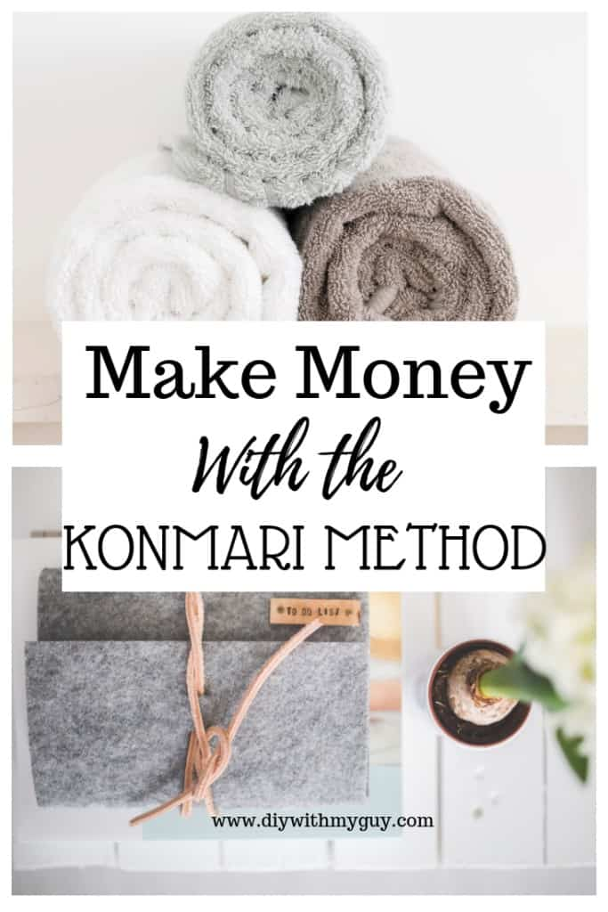 Make Money with the KonMari Method. Marie Kondo Method