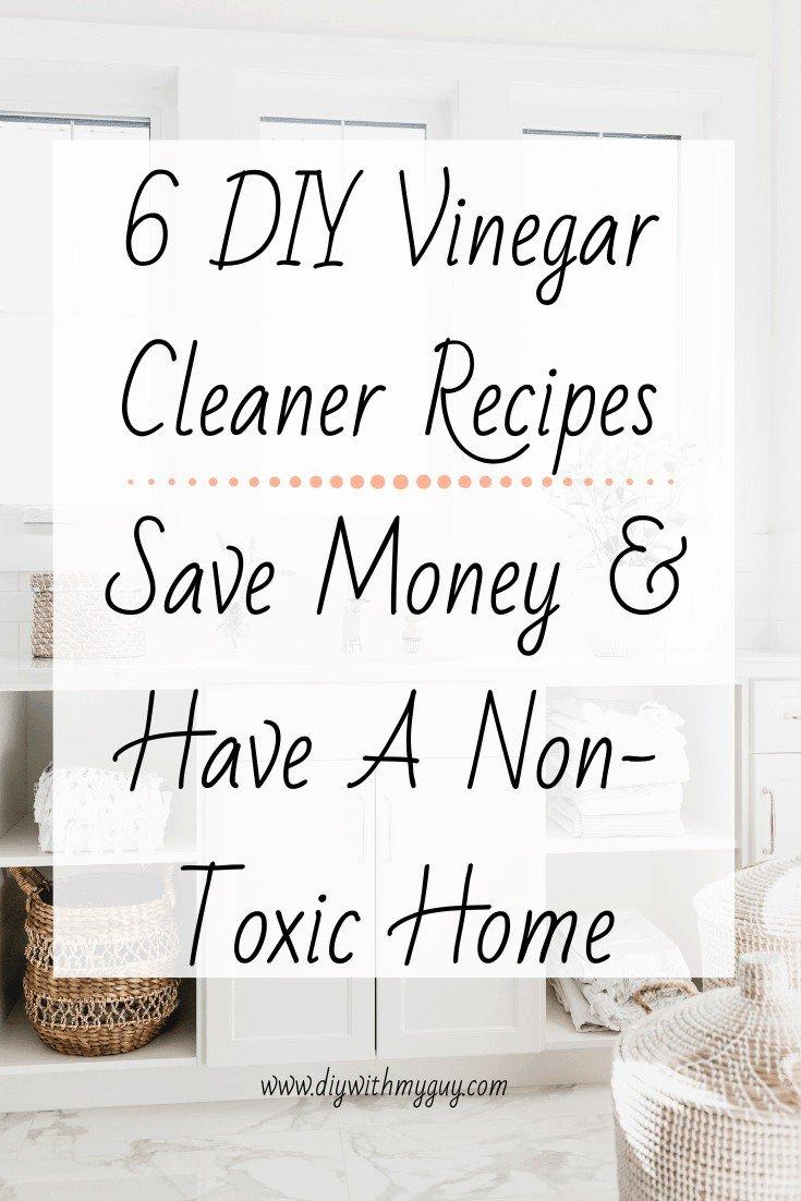 DIY Vinegar Cleaners Non Toxic