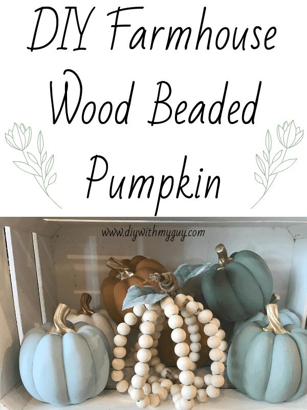 DIY Wood Beaded Farmhouse Pumpkin