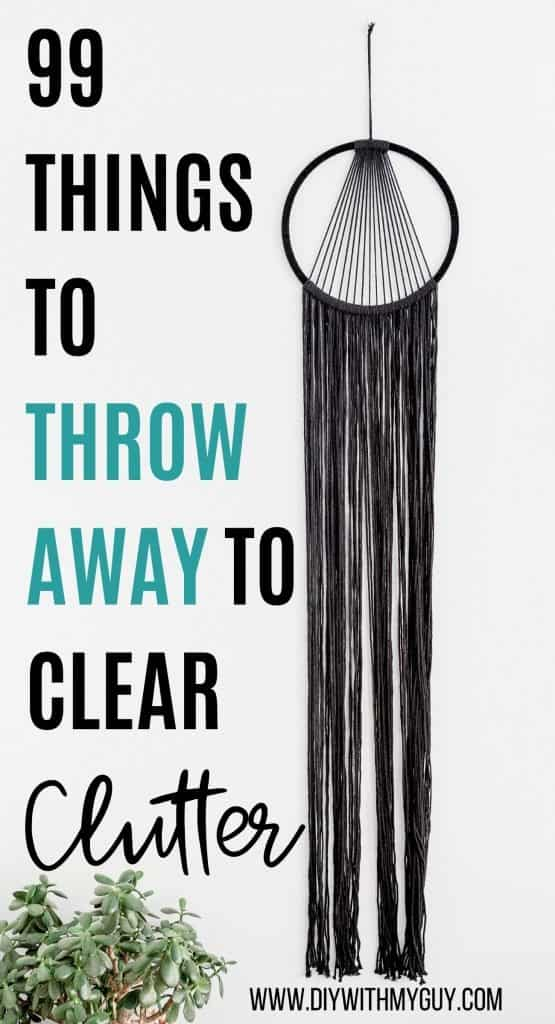 Things To Throw Away To Declutter