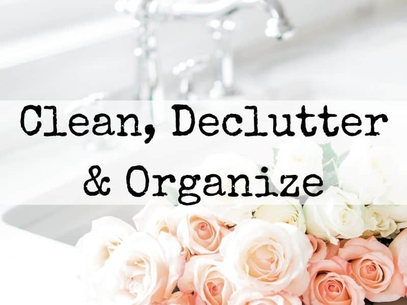 Declutter & Organization Tips