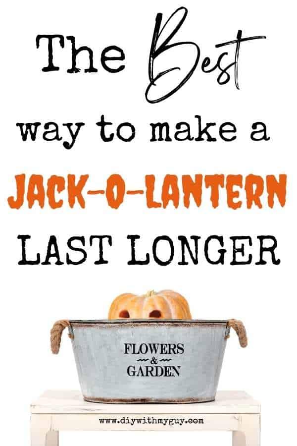How To Make A Jack O Lantern Last Longer